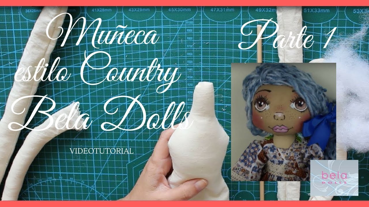 Como hacer una  Muñeca Country Parte 1 - Bela Dolls -how to make Country Doll