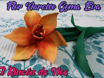 Como se hace flor NARCISO en Goma eva. Foamy El Rincón de Noe