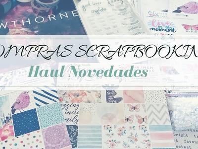Compras scrapbooking | Haul scrap (Novedades)