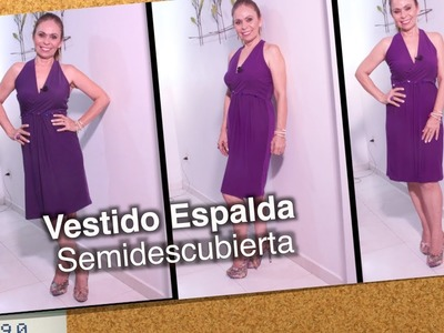 DIY Vestido Espalda Semidescubierta   semi covered back dress- Omaira tv