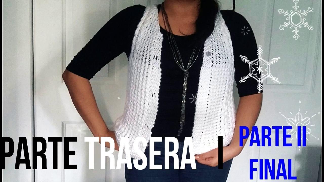 Parte II. Chaleco a tricot o dos agujas ░ PARTE DE ATRÁS final