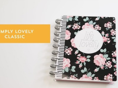 Planner Simply Lovely - The Happy Planner 2018