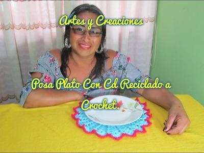 POSA PLATO REALIZADO CON CD RECICLADO A CROCHET