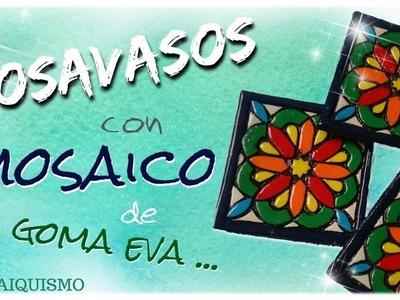 POSAVASOS CON MOSAICO DE GOMA EVA | paso a paso