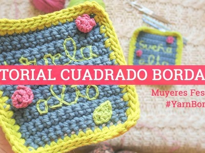 Tutorial cuadrado de ganchillo bordado | #YarnBombing