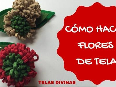 TUTORIAL PARA HACER FLORES DE TELA Y FIELTRO