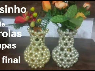 Vasinho de pérolas   8, 9 etapa FINAL#artesanato