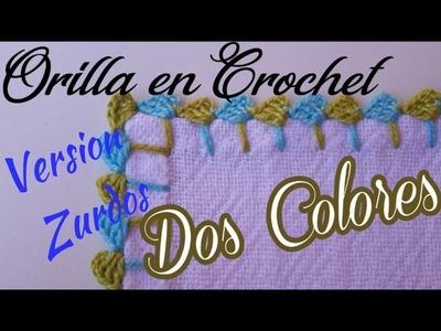 VERSIÓN ZURDOS. ORILLA EN CROCHET #32 DOS COLORES ORILLA EN CROCHET