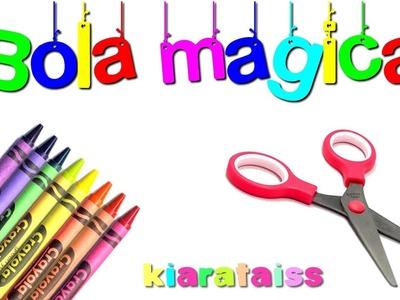 Bola mágica: Manualidades para niños