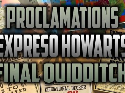COMO HACER BILLETE EXPRESO HOGWARTS, ENTRADA QUIDDITCH Y PROCLAMACIONES
