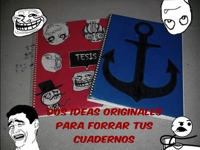 Dos Ideas Originales Para Forrar tus Cuadernos | Juan Ramirez