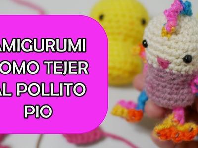 AMIGURUMI + EL POLLITO PIO + COMO TEJER  CROCHET