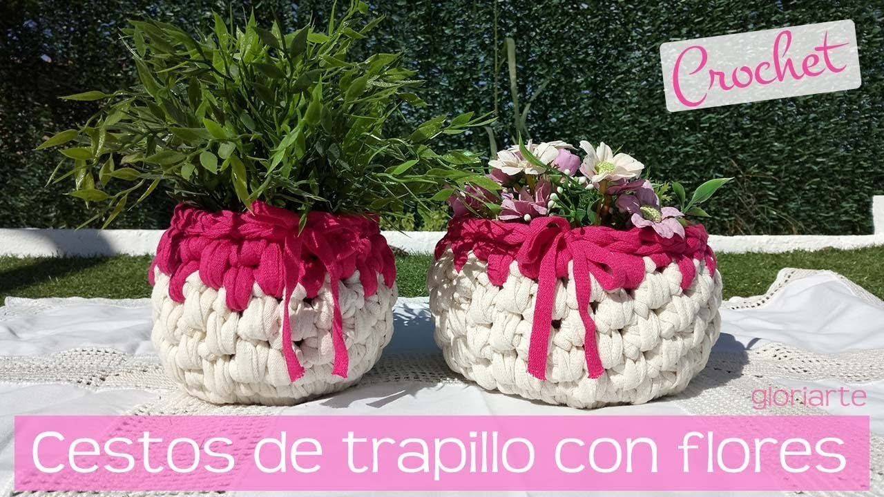Cestos de trapillo ligero con flores. Crochet baskets with flowers.