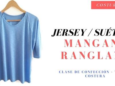 Confección de Jersey. Suéter. Sudadera con manga Ranglan Costura DIY
