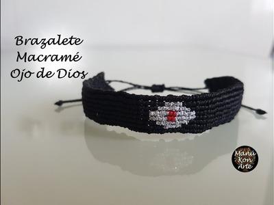 DIY Tutorial Brazalete Macramé Ojo de Dios.Evil Eye Macrame Bracelet