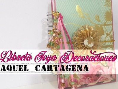 DIY TUTORIAL Libretas Joya Decoracion