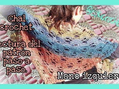 IZQUIERDA: CHAL CON ABANICOS A CROCHET, CON LECTURA DEL PATRÓN PASO A PASO. LEFT HANDED.