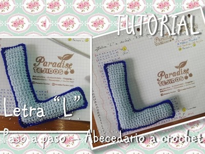 Tutorial Crochet ganchillo letra L - paso a paso abecedario