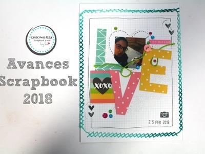 Avances de mi Scrapbook 2018 * Creaciones Izzy