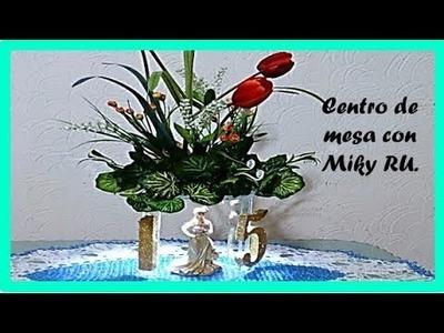 Centro de mesa para XV años - Miky Ru