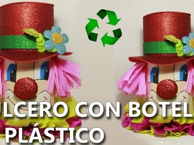 COMO HACER un DULCERO para REGALO con BOTELLA DE PLÁSTICO | Con reciclaje