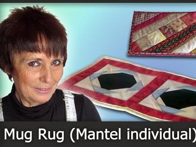 Cómo hacer un Mug Rug (Patchwork) [Tutorial]