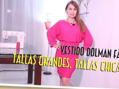DIY Vestido Dolman Fácil Tallas Grandes, Tallas Chicas  -Easy Dress Plus Size, Sizes G- Omaira tv