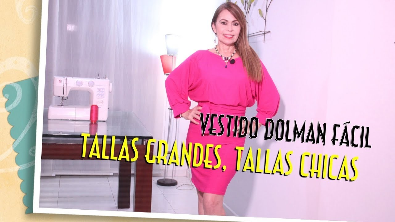 DIY Vestido Dolman Fácil Tallas Grandes, Tallas Chicas  -Easy Dress Plus Size, Sizes G- Omaira tv