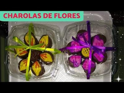 ¡CHAROLA DE FLORES! De bombón cubierto con chocolate, súper sencillas.
