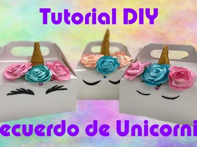 Idea para Recuerdo de Unicornio - #2018-BDF001 - Tutorial DIY