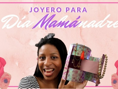 Joyero para mamá | DIY | Easy To Do
