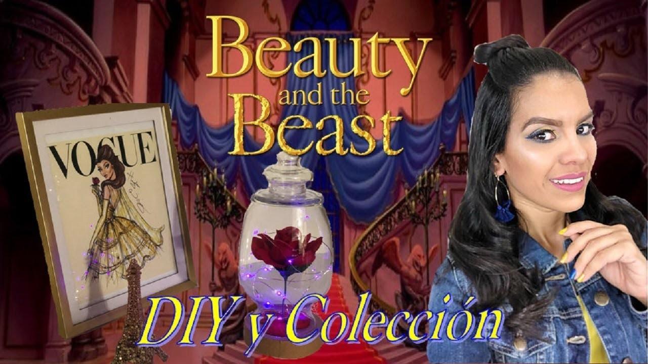 La Bella y la Bestia | DIY Rosa Encantada y Colección