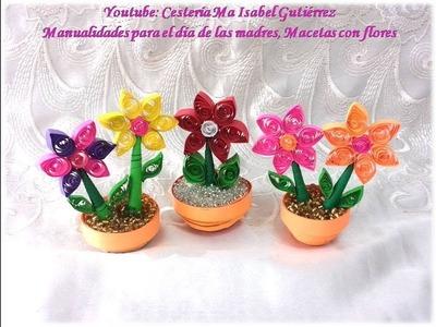 Manualidades para el día de las madres, macetas con flores. DIY