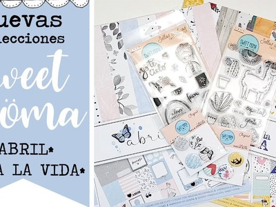Nuevas colecciones de Sweet Möma para Scrapbooking - Viva la vida y Abril