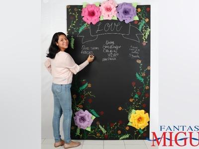 Pared  de Pizarrón Con Flores De Cartulina