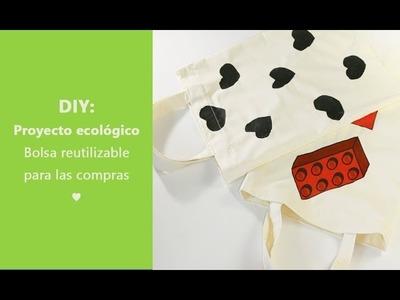Proyecto ecológico: Bolsa reutilizable para las compras ♥