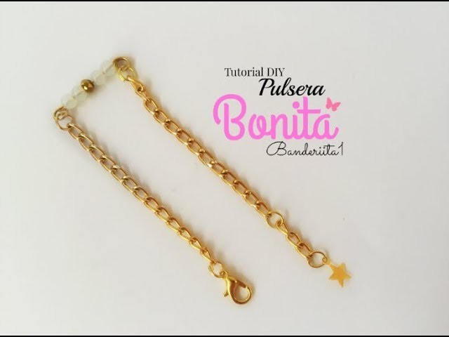Pulsera Bonita ♡ Tutorial DIY