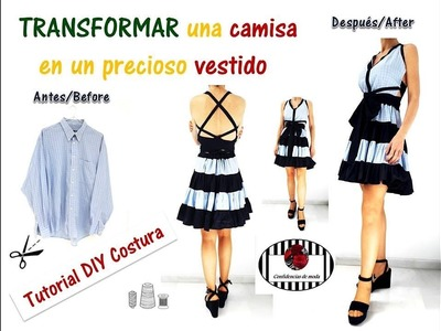 Transformar una camisa en un precioso vestido. DIY Costura. Transform a shirt into a beautiful dress