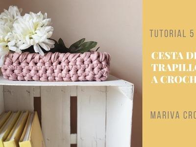 Tutorial 5 - Cómo hacer una cesta con punto crochet