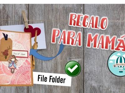 Tutorial para el día de las Madres DIY. File Folder