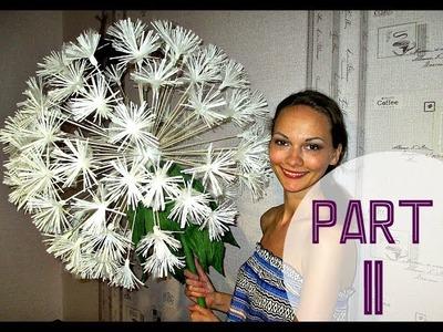 Flores de papel gigantes. Diente de león. Parte 2 (subtítulos en español)