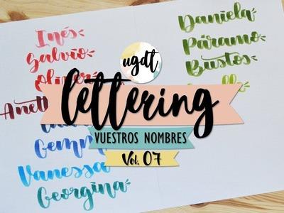 Lettering con vuestros nombres Vol.07 - Cómo escribir bonito - Tutorial Lettering - UGDT