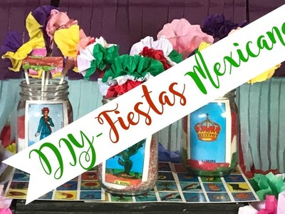 DIY- DECORACION DE FIESTAS MEXICANAS