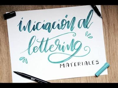 INICIACIÓN AL LETTERING: Materiales básicos. BRUSH LETTERING para principiantes