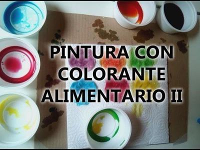 Pintura con colorante alimentario para niños II