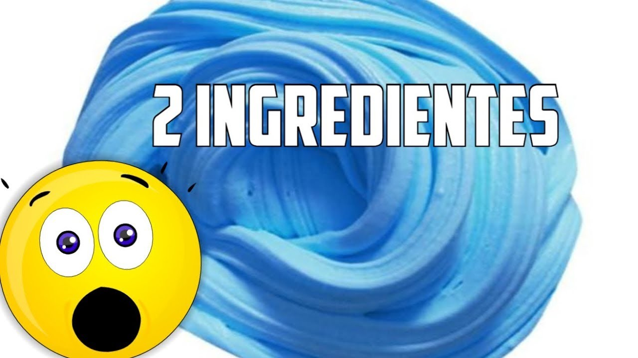 Slime Con Solo 2 Ingredientes Como Hacer Slime Sin Borax