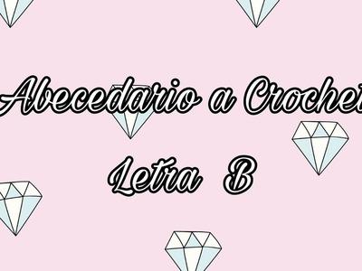ABECEDARIO A CROCHET: LETRA B