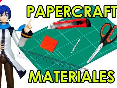 CÓMO HACER PAPERCRAFT - MATERIALES