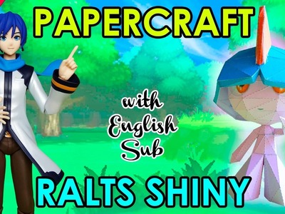 CÓMO HACER PAPERCRAFT - RALTS SHINY (WITH ENG SUB)