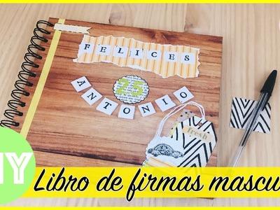 DIY Libro de firmas masculino [SCRAPBOOKING EN ESPAÑOL]    Laila color ???? poncolorentuvida